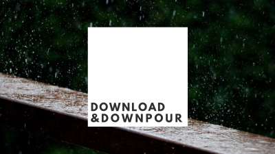 Download & Downpour